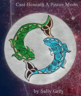 Cast Beneath a Pisces Moon (Beatrice Gaye Trout-Heron Series Book 1