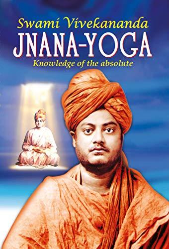 Amazon.com: Jnana-Yoga(Swami Viivekananda) (Vivekananda ...