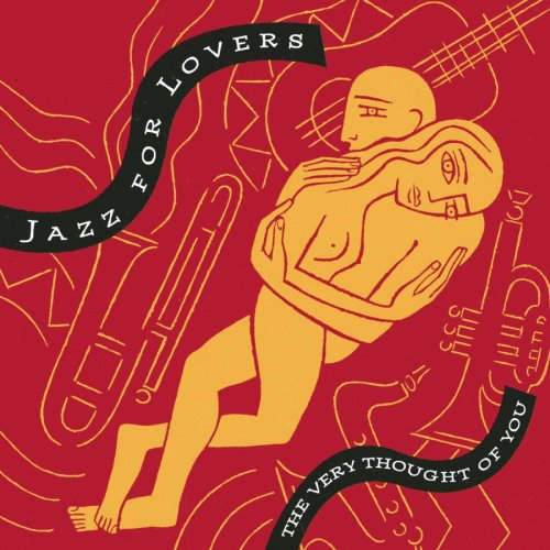 Very Thought of You: Jazz For Lovers ()