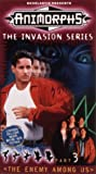 Animorphs - The Invasion Series, Part 3: The Enemy Among Us [VHS]