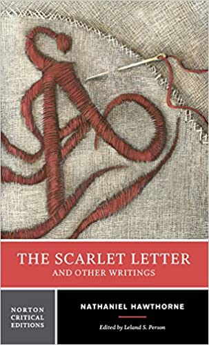 the scarlet letter and other writings norton critical editions the scarlet letter and other writings norton critical editions 4th revised edition