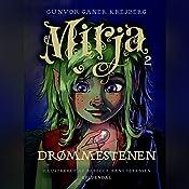Drømmestenen (Mirja 2) | Gunvor Ganer Krejberg