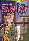 Ce que Sara Kay a vu par Van Draanen