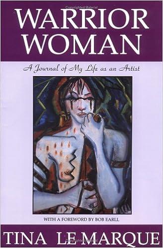 Book Warrior Woman: A Journal of My Life As an Artist
