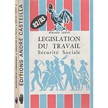 Législation du travail - Sécurité Sociale - 82/83