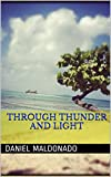 Through Thunder And Light