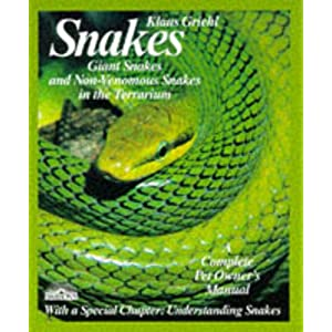 Snakes: Giant Snakes and Non-Venomous Snakes in the Terrarium : Everything About Purchase, Care, Nutrition, and Diseases (Complete Pet Owner's Manual) (English and German Edition) 24