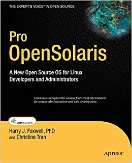 Pro OpenSolaris: A New Open Source OS for Linux Developers