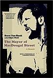 The Mayor of MacDougal Street, Elijah Wald and Dave Van Ronk, 0306814072