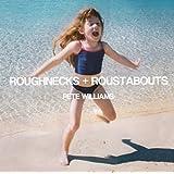 Roughnecks & Roustabouts