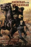 img - for Sheridan in the Shenandoah: 2nd Edition (Stackpole) book / textbook / text book