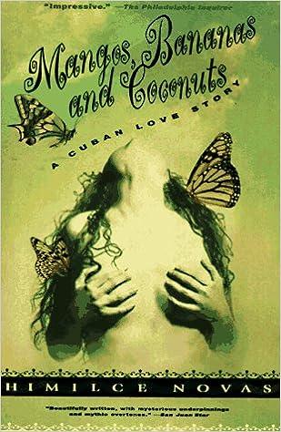 Book Mangos, Bananas and Coconuts: A Cuban Love Story