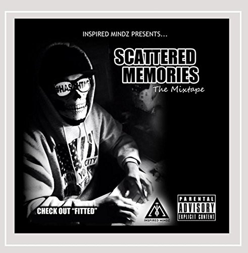 scattered-memories-the-mixtape-explicit