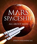 Mars Spaceship (All About Mars): A Sp...