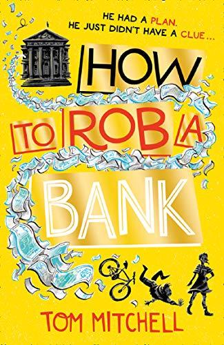 How to Rob a Bank (English Edition)