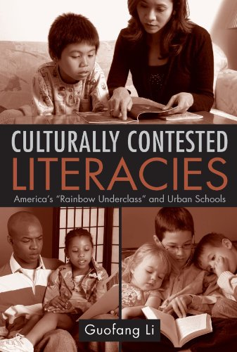 Culturally Contested Literacies: America's Rainbow Underclass and Urban Schools