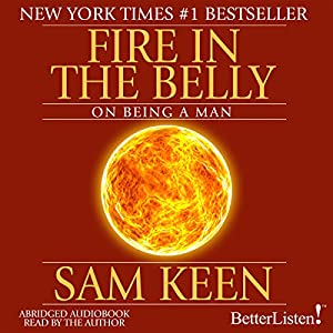 Fire in the Belly Audiobook
