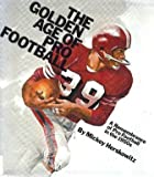 img - for The golden age of pro football: A remembrance of pro football in the 1950s book / textbook / text book