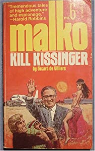 Malko #6: Kill Kissinger