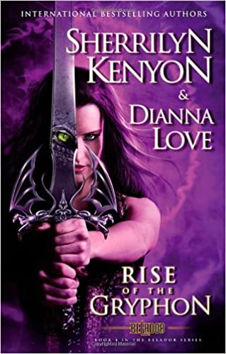 The Rise of the Gryphon: Number 4 in series (Belador Code) by Sherrilyn Kenyon (30-Jul-2013)