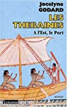 Les Thébaines, tome 9 : A l'est le port par Godard