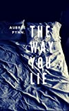 Download The Way You Lie in PDF ePUB Free Online