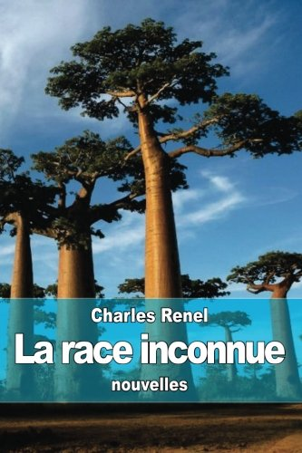 La race inconnue (French Edition)