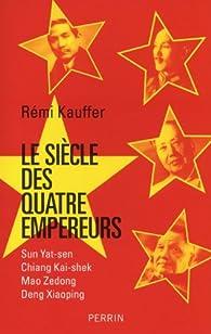 Le siècle des quatre empereurs par Rémi Kauffer