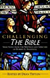 Challenging the Bible, Robert Green Ingersoll, 1932968261