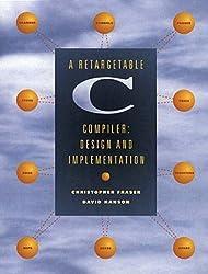 A Retargetable C. Compiler: Design and Implementation