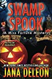Swamp Spook (A Miss Fortune Mystery) by  Jana DeLeon in stock, buy online here