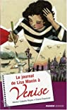 Le journal de Lisa Manin à Venise par Cabello Reyes