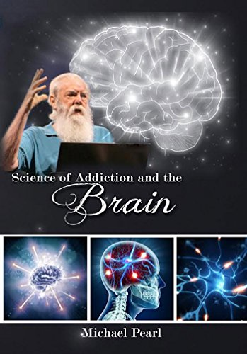 (Science of Addiction and the Brain)