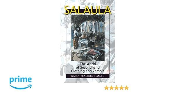 Amazon com: Salaula: The World of Secondhand Clothing and