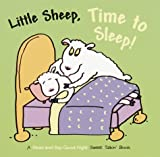 Little Sheep, Time to Sleep!, Jackie Reinach and Jacqueline Reinach, 0375812377