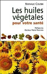 Huiles végétales pour votre santé