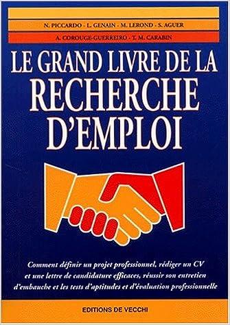 Le Guide De La Recherche D Emploi 9782732830698 Amazon Com