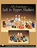 img - for All-American Salt & Pepper Shakers (Schiffer Book for Collectors with Price Guide) book / textbook / text book