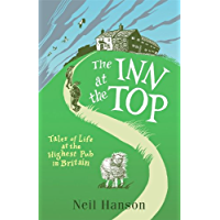 The Inn at the Top: Tales of Life at the Highest Pub in Britain