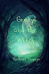 Gretyl and the Witch