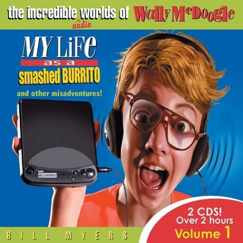 Download My Life As a Smashed Burrito With Extra Hot Sauce (The Incredible Worlds of Wally McDoogle #1) pdf epub