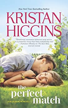 The Perfect Match (The Blue Heron Series Book 2) by [Higgins, Kristan]