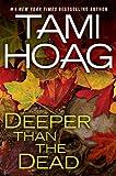 Deeper Than the Dead, Tami Hoag, 052595130X