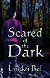 Scared of the Dark, Lindzi Bel, 1424163625