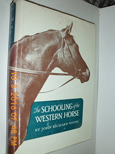 The Schooling of the Western Horse by Brand: University of Oklahoma Press