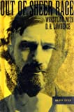 Out of Sheer Rage : Wrestling With D.H. Lawrence
