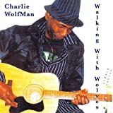 Walking With Wolves by Wolfman, Charlie (2009-06-06)