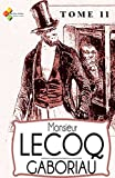 Monsieur Lecoq - Tome II (French Edition)