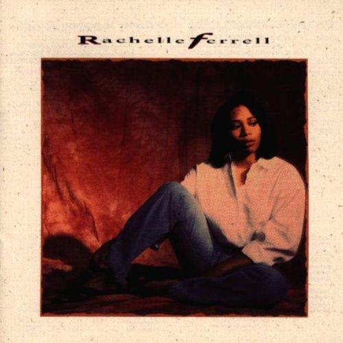 Rachelle Ferrell (Best R&b Soul Single Female)