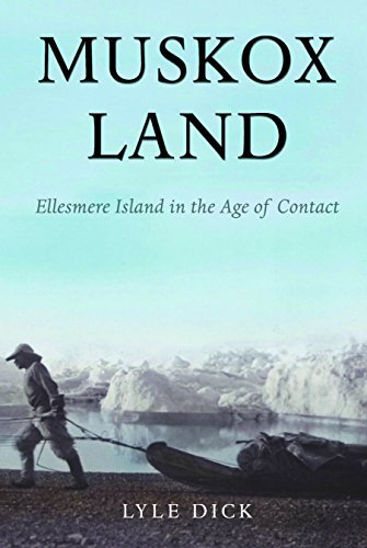 Muskox Land: Ellesmere Island in the Age of Contact (Parks and Heritage) by Lyle Dick (2001-01-30) (Shopping Calgary Online)
